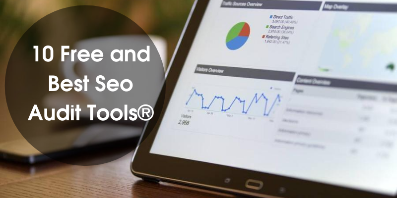 10-Free-and-Best-SEO-Audit-Tools®