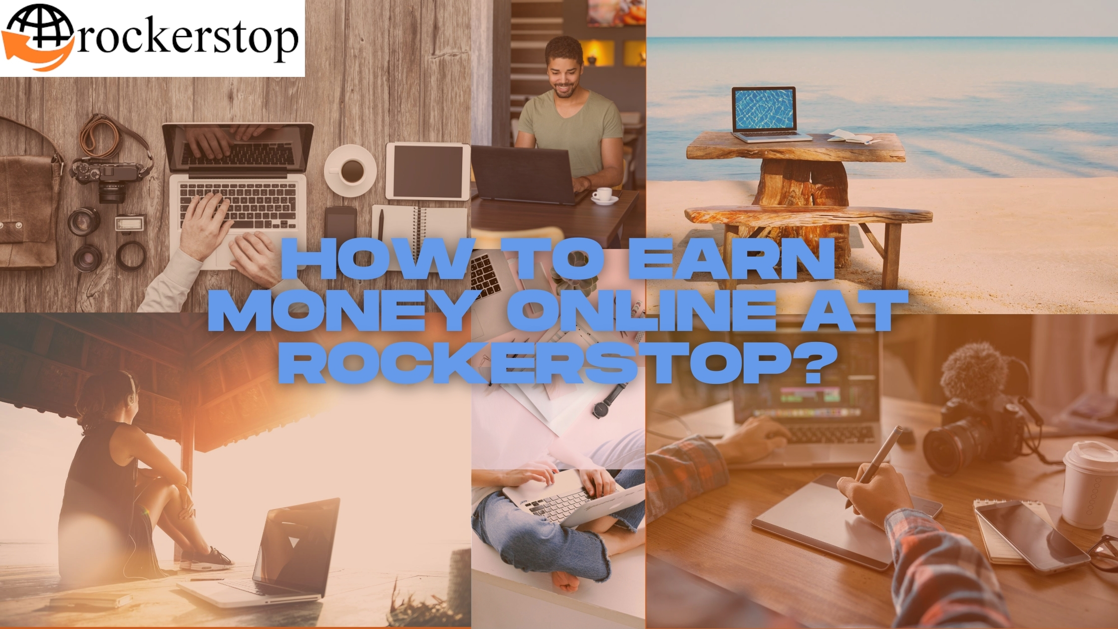 How-To-Earn-Money-Online-at-Rockerstop